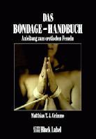 Das Bondagehandbuch